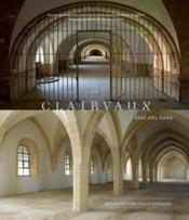 Clairvaux. Etat Des Lieux - Couverture - Format classique