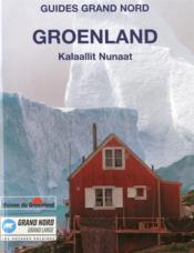 Guide Groenland Kalaallit Nunaat - Couverture - Format classique