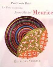 Jean-Michel Meurice ; le pont suspendu - Couverture - Format classique