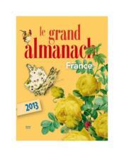 Le grand almanach de la France 2013 - Couverture - Format classique