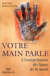 Votre main parle ; l'interprétation des lignes de la main (6e édition) - Couverture - Format classique
