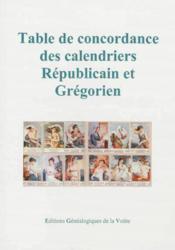 Table de concordance des calendriers republicain et gregorien - Couverture - Format classique