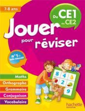telecharger JOUER POUR REVISER – du CE1 au CE2 – 7/8 ans livre PDF/ePUB en ligne gratuit