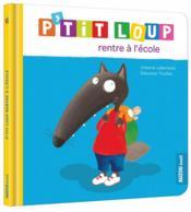 telecharger P'tit Loup rentre a l'ecole livre PDF/ePUB en ligne gratuit