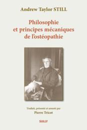 Philosophie et principes mécaniques de l'ostéopathie - Couverture - Format classique
