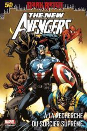 The new avengers t.6 ; à la recherche du sorcier suprême - Couverture - Format classique