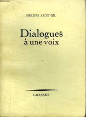 Dialogues A Une Voix. - Couverture - Format classique