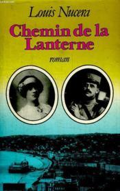 Chemin De La Lanterne. - Couverture - Format classique