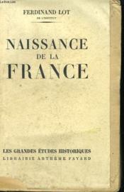 Naissance De La France. - Couverture - Format classique