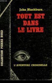 Tout Est Dans Le Livre. Collection L'Aventure Criminelle N° 164 - Couverture - Format classique