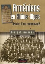 Arméniens en Rhône-Alpes ; histoire d'une communauté - Couverture - Format classique