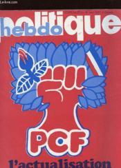 Politique Hebdo N°270 - Pcf L'Actualisation - Couverture - Format classique