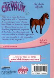 Mes amis les chevaux T.3 ; un choix difficile - 4ème de couverture - Format classique