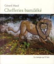 Chefferies bamiléké - Couverture - Format classique