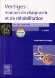 Vertiges : manuel de diagnostic et de réhabilitation (2e édition) - Couverture - Format classique