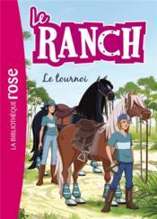 Le ranch T.8 ; le tournoi - Couverture - Format classique