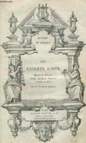 Les Chants Aimes - Recueil De Melodies, Scenes, Romances, Chansons, Stances & Airs - Pour Piano Et Chant - Recueil 1 + 2. - Couverture - Format classique