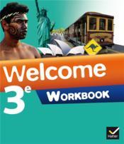 Welcome Anglais 3eme Palier 2 A2 B1 Workbook Edition 2014 Ledru Germain Evelyne Hollinka Rousselle Nathalie Rubez Stephanie