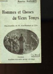 Hommes Et Choses Du Vieux Temps - Couverture - Format classique
