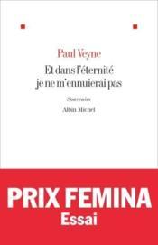 telecharger Et dans l'eternite je ne m'ennuierai pas livre PDF/ePUB en ligne gratuit