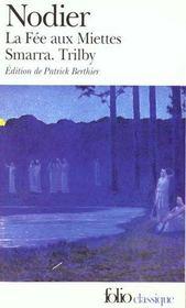 La fée aux miettes ; Smarra ; Trilby - Intérieur - Format classique