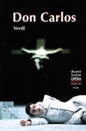L'avant-scène opéra N.244 ; Don Carlos - Couverture - Format classique