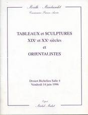 TABLEAUX ET SCULPTURES XIXE ET XXE SIECLES ET ORIENTALISTES, [COUSTURIER. GERNEZ. MONTEZIN. BLAIRAT. DESHAYES. GALLAND. PAVIL. BESNARD. HAMBOURG. BARANOFF-ROSSINE. CHARRETON. DOMERGUE. ALBERT ANDRE. ADRION. LA PATELLIERE..]. 14/06/1996. (Poids de 124 gr - Intérieur - Format classique
