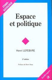 Espace et politique ; le droit à la ville t.2 (2e édition) - Intérieur - Format classique