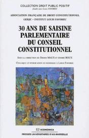 30 ans de saisine parlementaire du conseil constitutionnel - Couverture - Format classique
