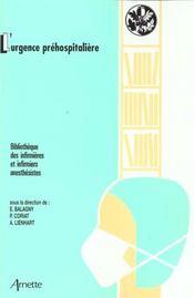 L Urgence Prehospitaliere - Intérieur - Format classique