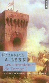 Les chroniques de Tornor t.1 ; la tour de guet, les danseurs d'Arun - Couverture - Format classique