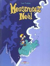 Monstrueux... t.2 ; monstrueux noel - Intérieur - Format classique