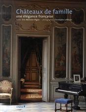 Châteaux de famille ; une élégance française - Intérieur - Format classique