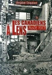 Les Canadiens à Lens en Août 1917 - Intérieur - Format classique