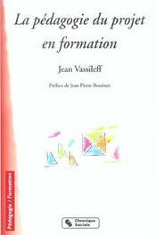 Pedagogie du projet en formation 5e ed - Intérieur - Format classique