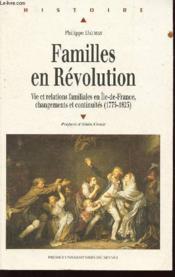 Familles en revolution ( 1775-1825) - Couverture - Format classique