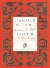 Anthologie ; l'amour des livres et de la lecture t.1 ; le lait de la louve - Intérieur - Format classique