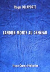 Landier monte au creneau - Couverture - Format classique