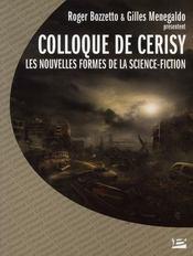 Colloque de Cerisy ; les nouvelles formes de la science-fiction - Intérieur - Format classique