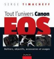 Tout l'univers Canon EOS - Couverture - Format classique