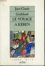 Voyage A Keren (Le) - Couverture - Format classique