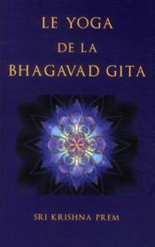 Le yoga de la Bhagavad Gita - Couverture - Format classique
