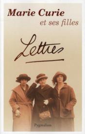telecharger Marie Curie et ses filles – lettres livre PDF/ePUB en ligne gratuit