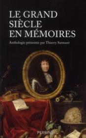 Le grand siècle en mémoires - Couverture - Format classique
