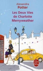 telecharger Les deux vies de Charlotte Merryweather livre PDF/ePUB en ligne gratuit