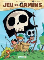 Jeu de gamins t.1 ; les pirates - Couverture - Format classique