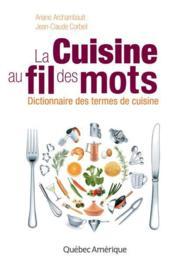 La cuisine au fil des mots - Couverture - Format classique