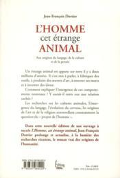 L'homme, cet étrange animal ; aux origines du langage, de la culture et de la pensée - 4ème de couverture - Format classique
