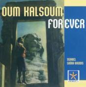 Oum Kalsoum for ever - Couverture - Format classique
