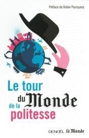 telecharger Le tour du monde de la politesse livre PDF en ligne gratuit